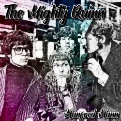 Manfred Mann - The Mighty Quinn