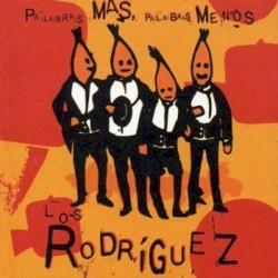 Los Rodríguez - Mucho Mejor