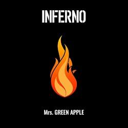 Mrs. GREEN APPLE - Inferno