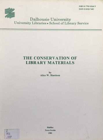 Cover of: The conservation of library materials | Alice W. Harrison