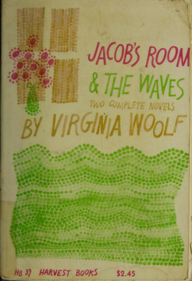 Jacob's Room & The Waves by Virginia Woolf