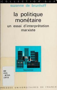 Cover of: La politique monétaire | Suzanne de Brunhoff