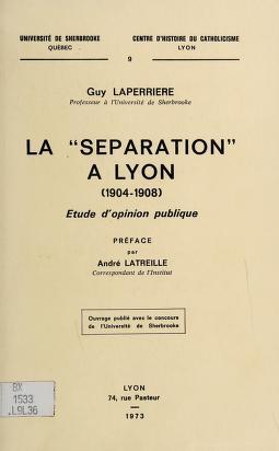 """Cover of: La """"séparation"""" à Lyon (1904-1908)   Laperrière, Guy."""
