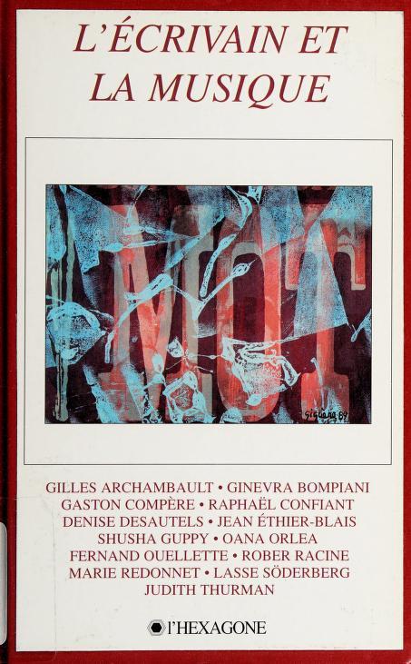 L' écrivain et la musique by Rencontre québécoise internationale des écrivains (21st 1993 Sainte-Adèle and Montréal, Québec)