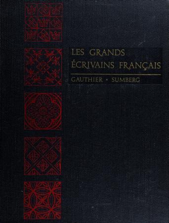 Cover of: Les grands écrivains français | Joseph Delphis Gauthier