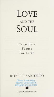 Cover of: Love and the soul | Robert J. Sardello