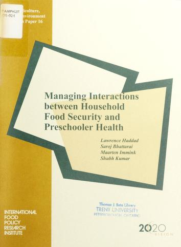 Cover of: Managing interactions between household food security and preschooler health   Lawrence James Haddad