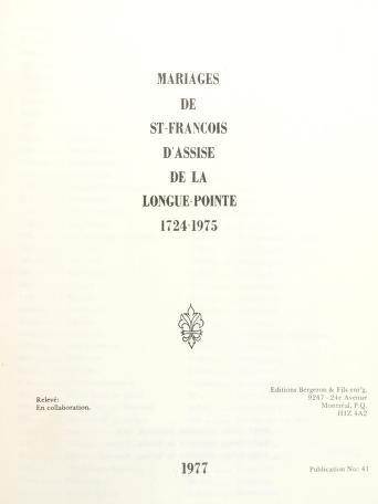 Cover of: Mariages de St-François d'Assise de la Longue-Pointe, 1724-1975 | relevé en collab.
