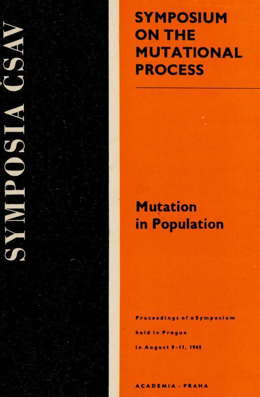 Mutation in population by Symposium on the Mutational Process (1965 Prague, Czechoslovakia)