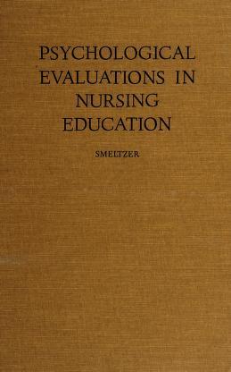 Cover of: Psychological evaluations in nursing education | C. H. Smeltzer
