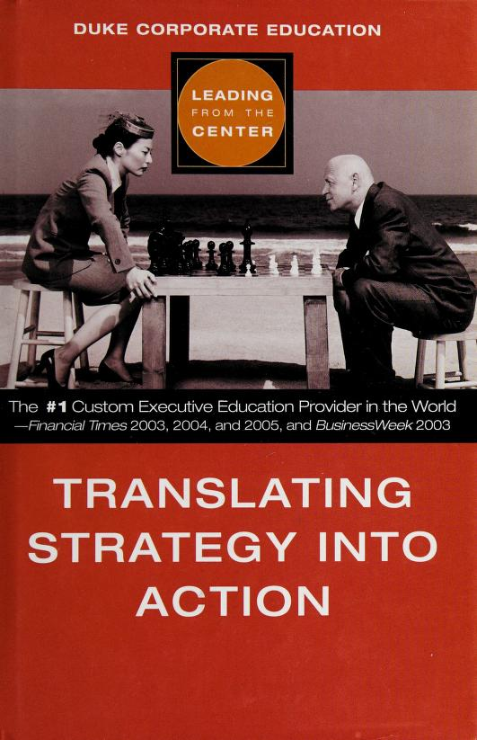 Translating strategy into action by Duke Corporate Education.