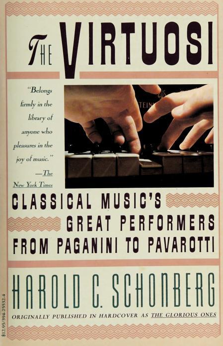 The virtuosi by Harold C. Schonberg