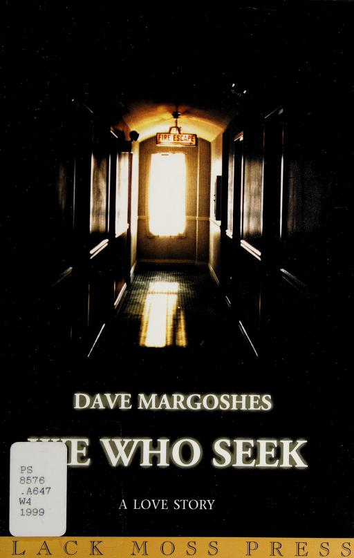 We who seek by Dave Margoshes