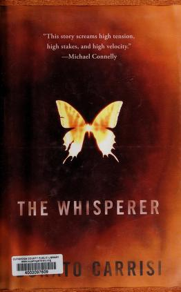 Cover of: The whisperer | Donato Carrisi
